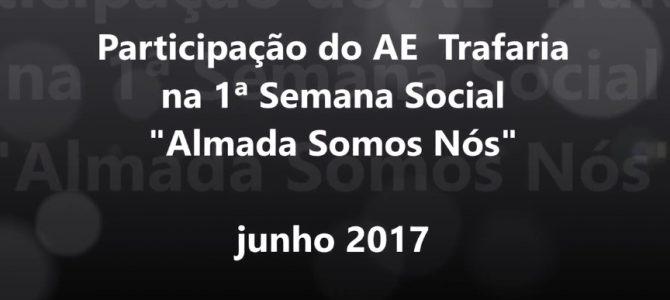 Participação do AE da Trafaria na 1ª Semana Social